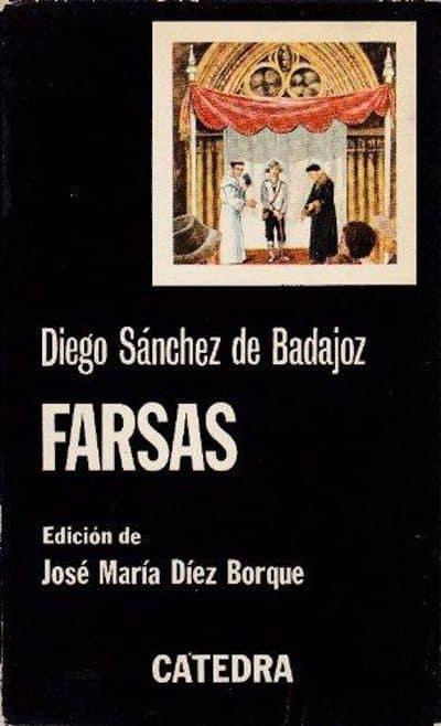 Diego-Sanchez-de-Badajoz-obra-farsas